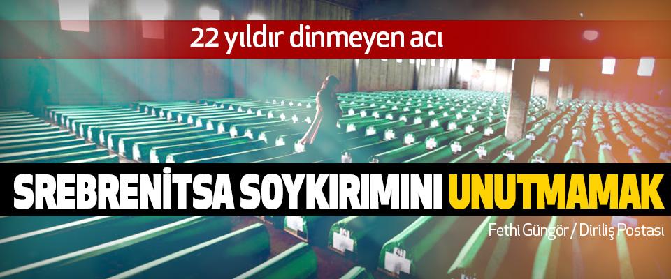 Srebrenitsa Soykırımını Unutmamak