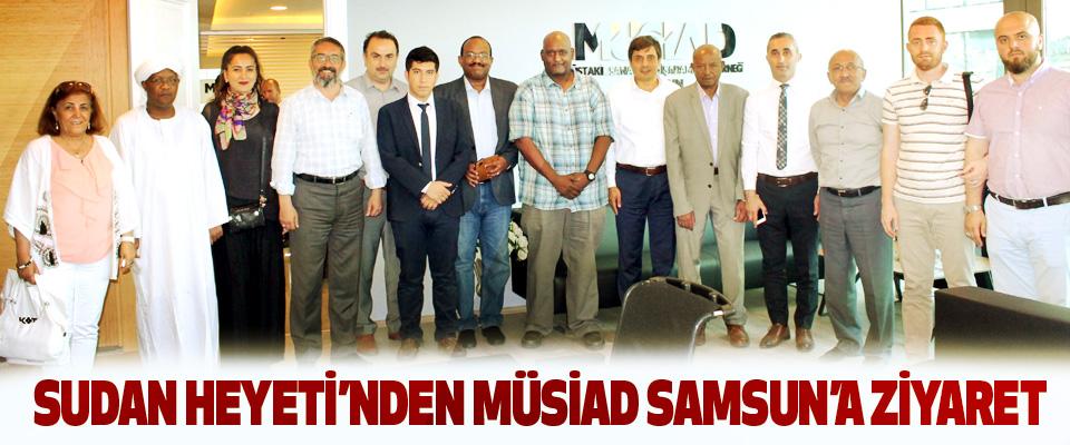 Sudan Heyeti'nden Müsiad Samsun'a Ziyaret