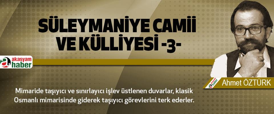 Süleymaniye Camii ve Külliyesi -3-