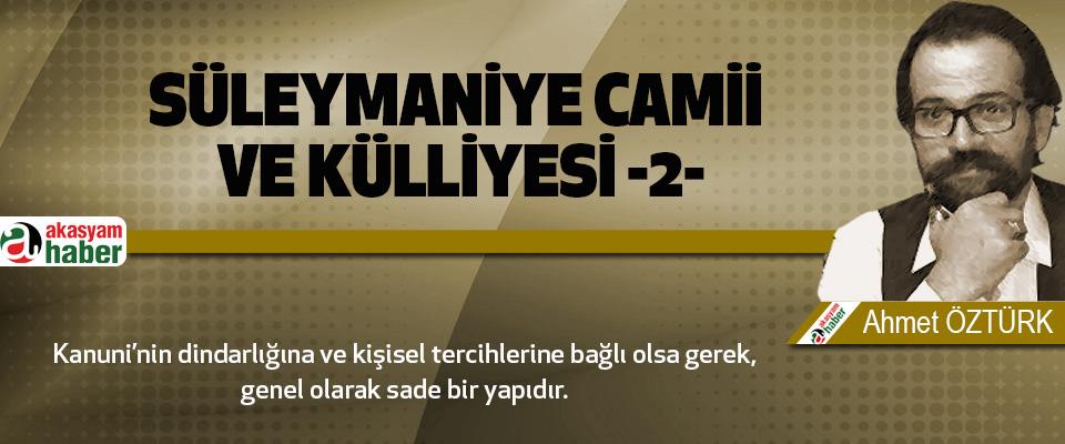 Süleymaniye Camii Ve Külliyesi -2-
