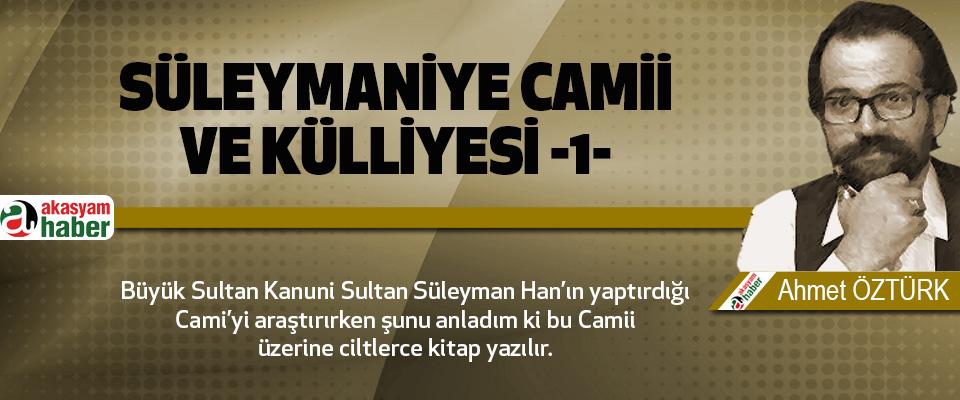 Süleymaniye Camii ve Külliyesi -1-
