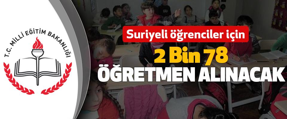 Suriyeli öğrenciler için 2 bin 78 öğretmen alınacak