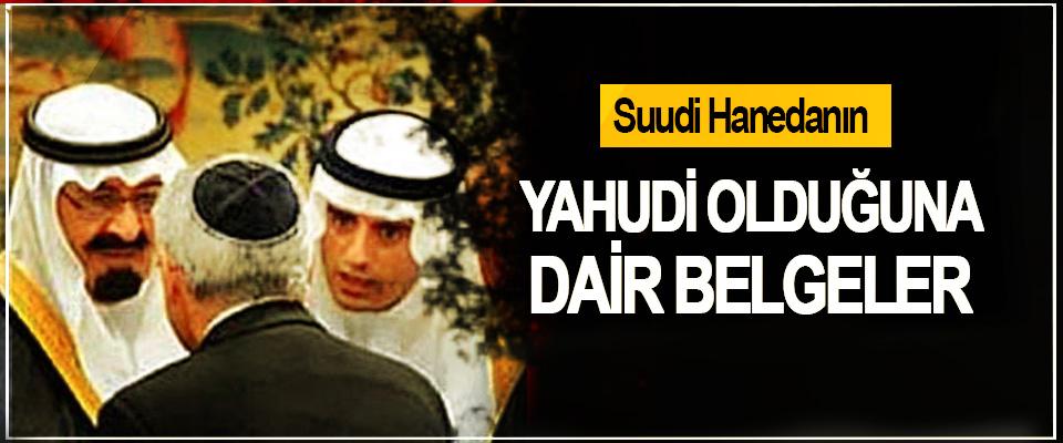 Suudi Hanedanın Yahudi Olduğuna Dair Belgeler