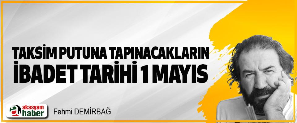 Taksim Putuna Tapınacakların İbadet Tarihi 1 Mayıs