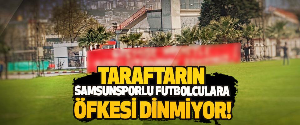 Taraftarın Samsunsporlu futbolculara öfkesi dinmiyor!