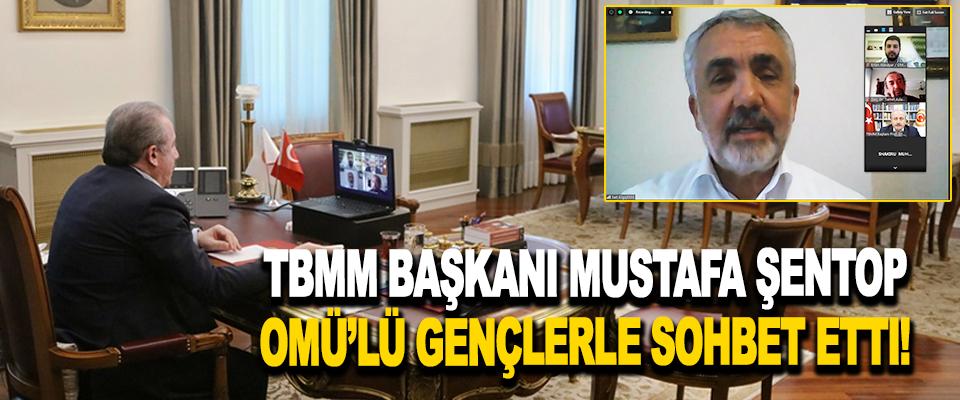 TBMM Başkani Mustafa Şentop OMÜ'lü Gençlerle Sohbet Etti!