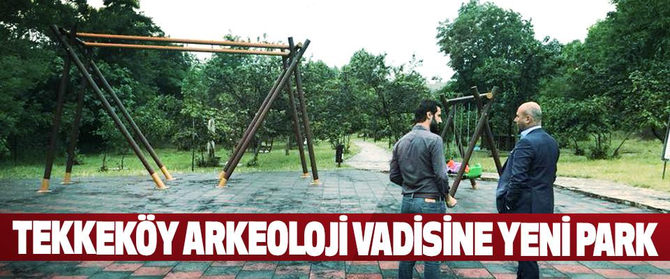 Tekkeköy Arkeoloji Vadisine Yeni Park