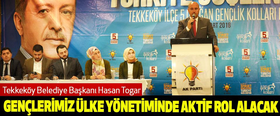 Tekkeköy Belediye Başkanı Hasan Togar: Gençlerimiz Ülke Yönetiminde Aktif Rol Alacak