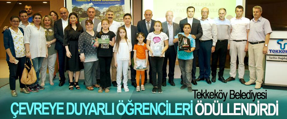 Tekkeköy Belediyesi  Çevreye Duyarlı Öğrencileri Ödüllendirdi