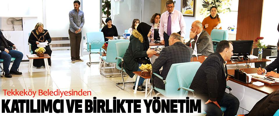 Tekkeköy Belediyesinden Katılımcı Ve Birlikte Yönetim