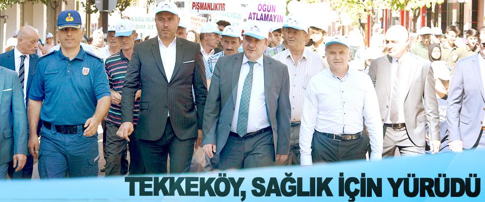 Tekkeköy Sağlık İçin Yürüyüşün Önemine Dikkat Çekti