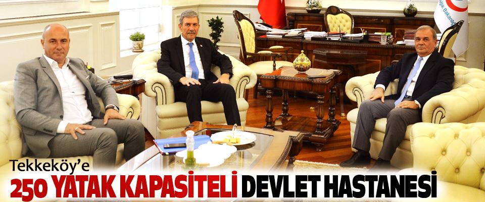 Tekkeköy'e 250 Yatak Kapasiteli Devlet Hastanesi