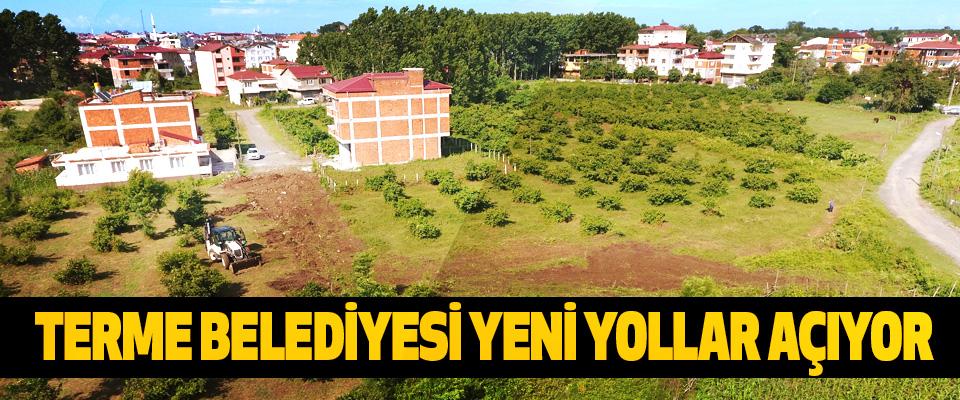 Terme Belediyesi Yeni Yollar Açıyor