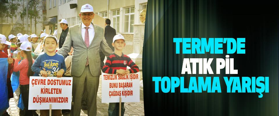 Terme'de Atık Pil Toplama Yarışı