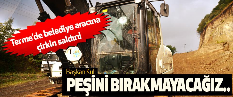 Terme'de belediye aracına çirkin saldırı!