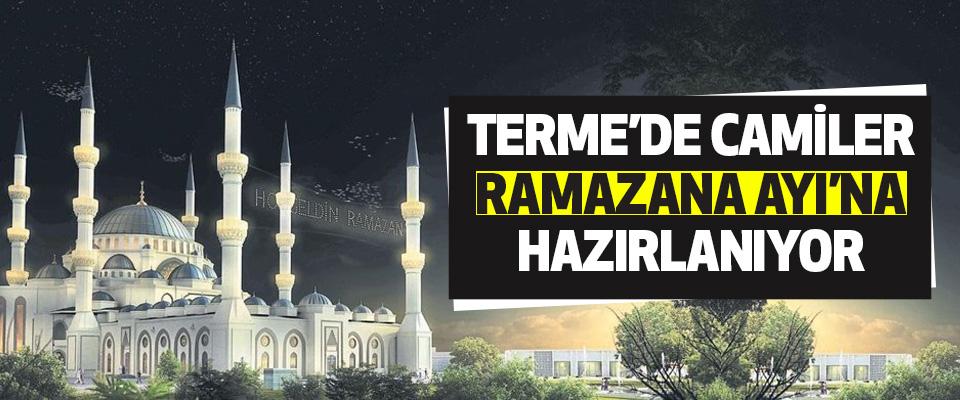 Terme'de Camiler 'Ramazana Ayı'na  Hazırlanıyor