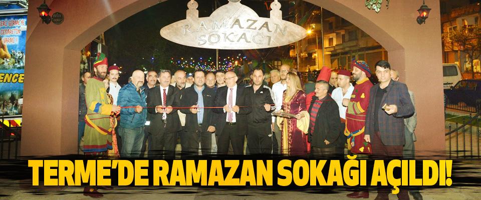Terme'de ramazan sokağı açıldı!