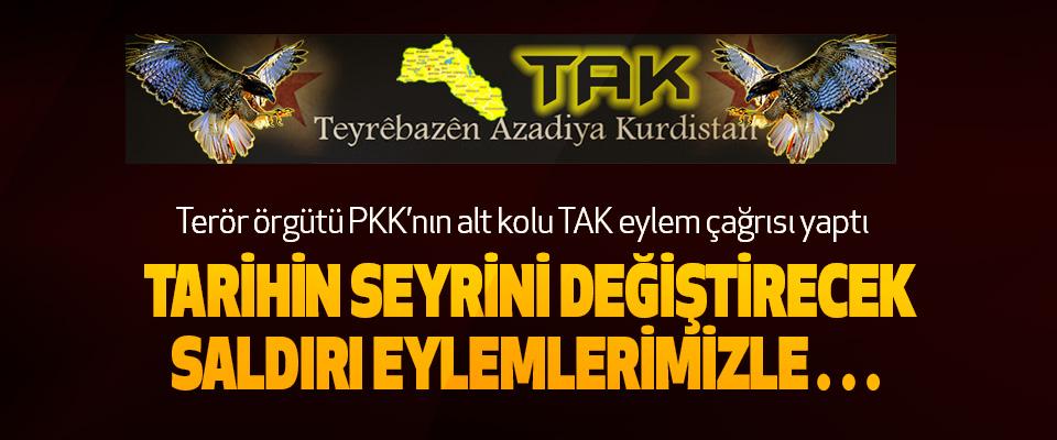 Terör örgütü PKK'nın alt kolu TAK eylem çağrısı yaptı
