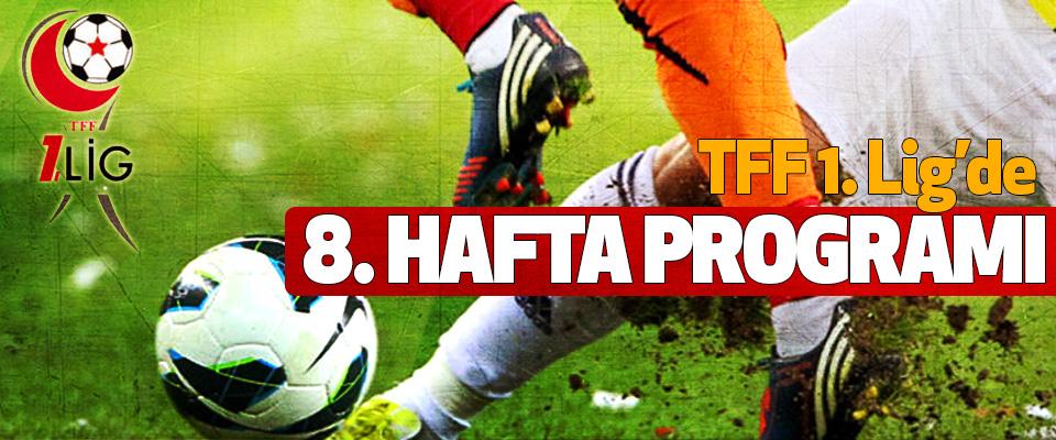 TFF 1. Lig'de 8. haftanın programı