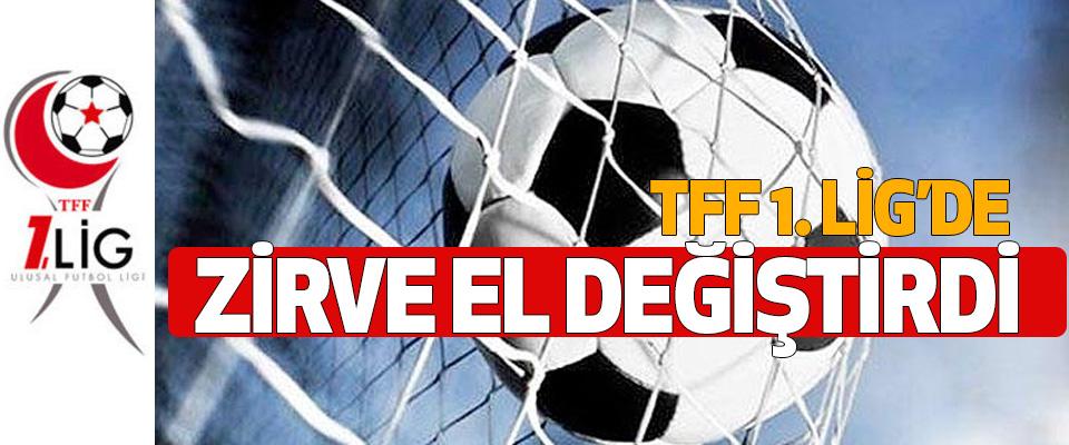 TFF. 1. Lig'de Zirve El Değiştirdi