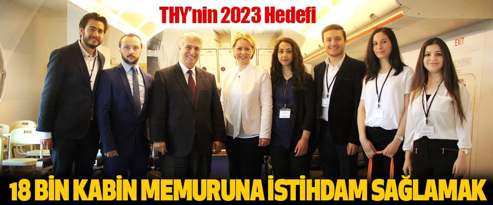 THY'nin 2023 Hedefi 18 Bin Kabin Memuruna İstihdam Sağlamak