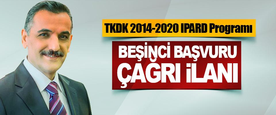 TKDK 2014-2020 IPARD Programı Beşinci Başvuru Çağrı İlanı