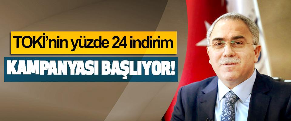 TOKİ'nin yüzde 24 indirim Kampanyası Başlıyor!