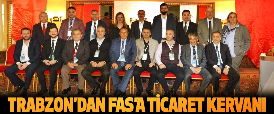Trabzon'dan Fas'a Ticaret Kervanı