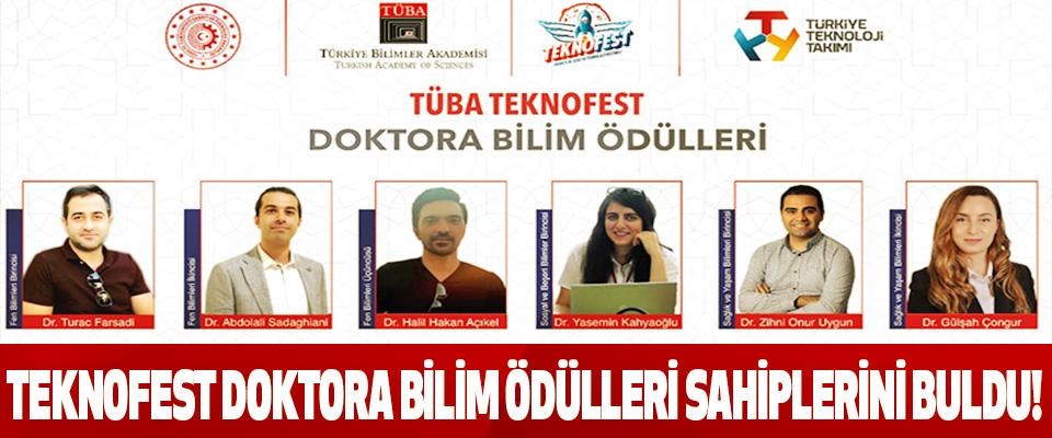 Tüba teknofest doktora bilim ödülleri sahiplerini buldu!