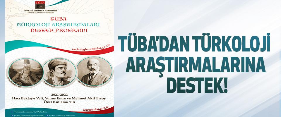 Tüba'dan Türkoloji araştırmalarına destek!