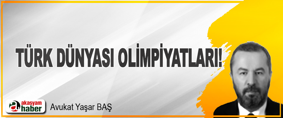 Türk Dünyası Olimpiyatları!