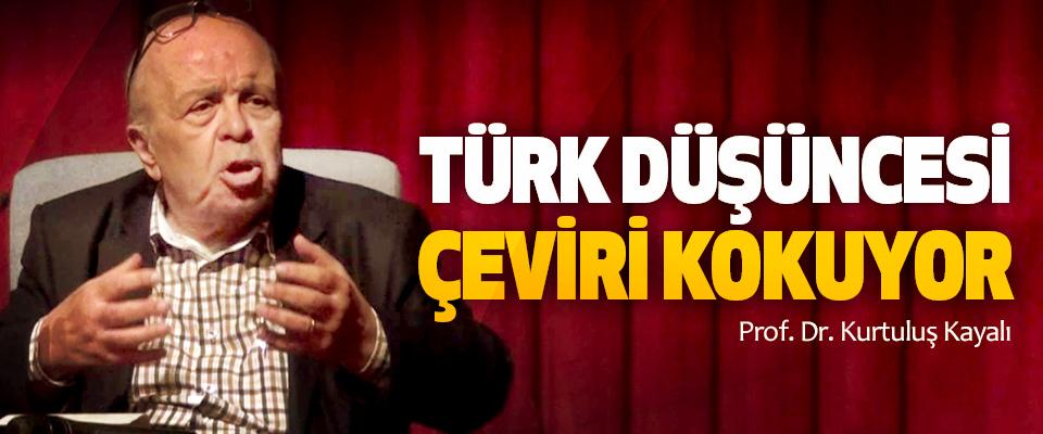 Türk Düşüncesi Çeviri Kokuyor