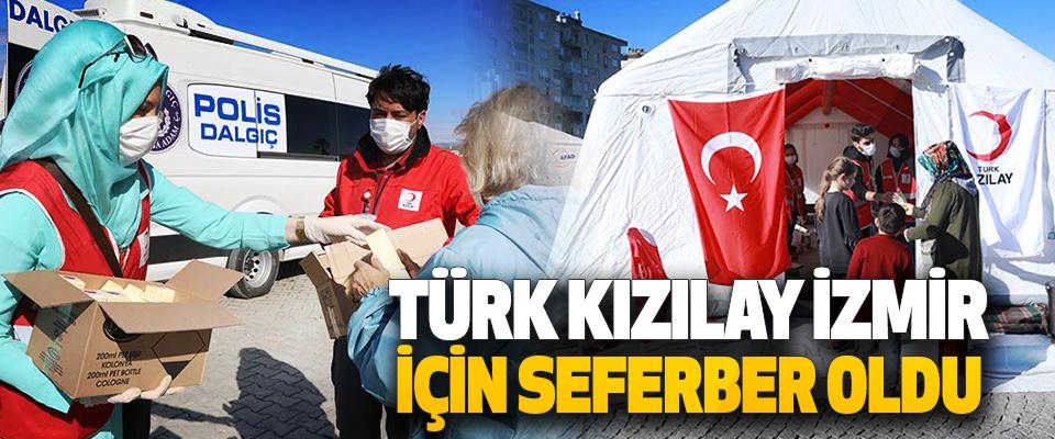 Türk Kızılayı İzmir İçin Seferber Oldu