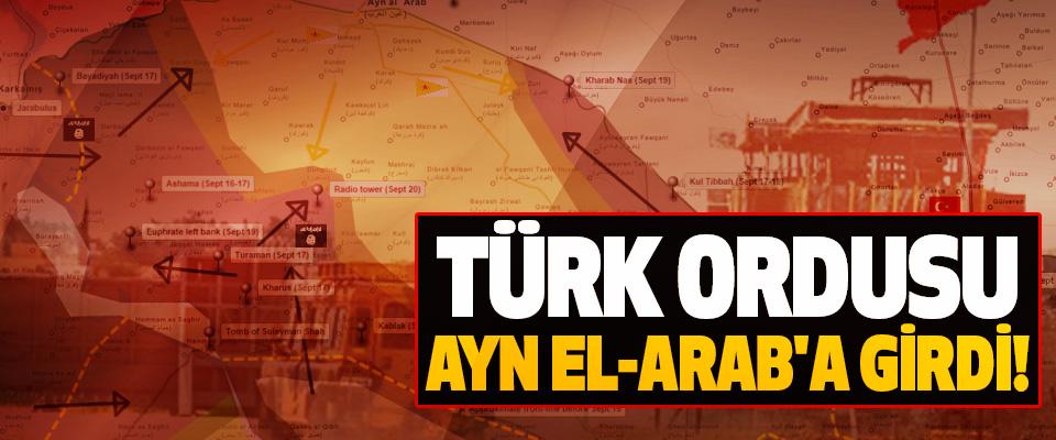 Türk ordusu ayn el-arab'a girdi!