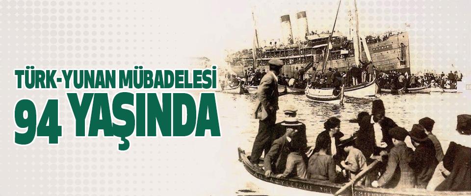 Türk-Yunan Mübadelesi 94 Yaşında