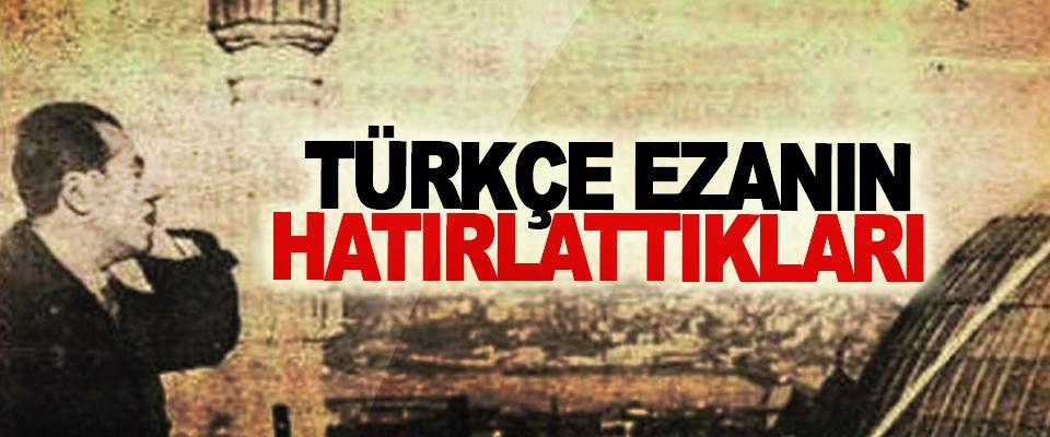 Türkçe Ezanın Hatırlattıkları