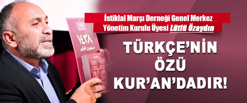 Türkçe'nin özü Kur'an'dadır!