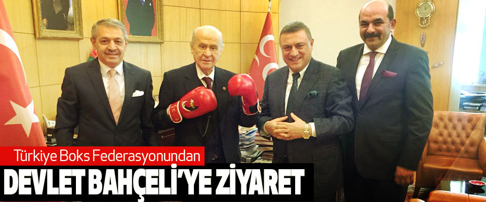 Türkiye Boks Federasyonundan Devlet Bahçeli'ye Ziyaret