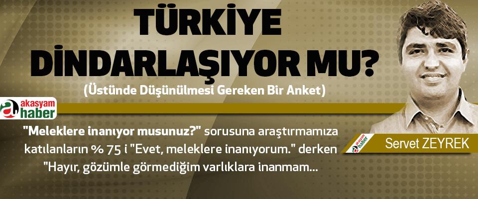Türkiye Dindarlaşıyor Mu?