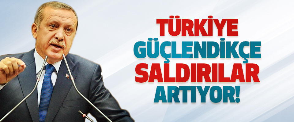 Türkiye Güçlendikçe Saldırılar Artıyor!