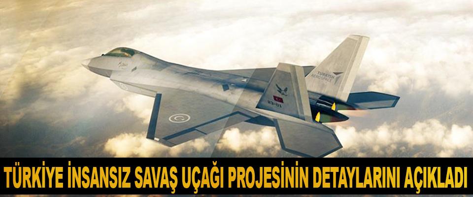 Türkiye İnsansız Savaş Uçağı Projesinin Detaylarını Açıkladı