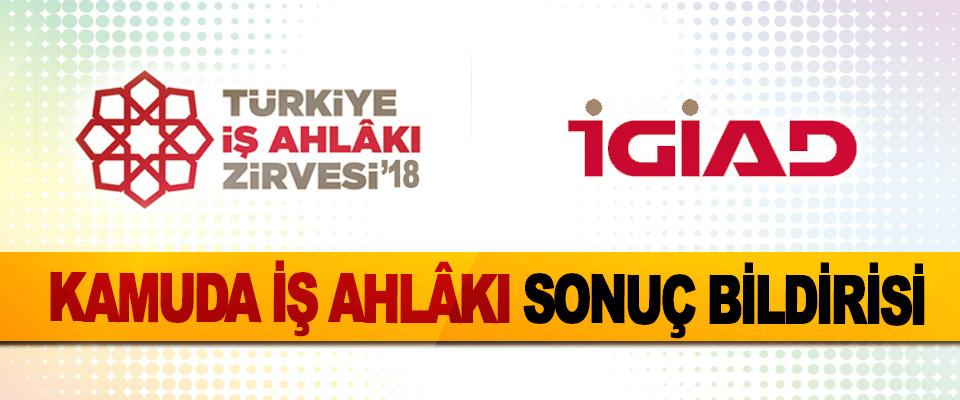 Türkiye İş Ahlakı Zirvesi'18  Kamuda İş Ahlâkı Sonuç Bildirisi