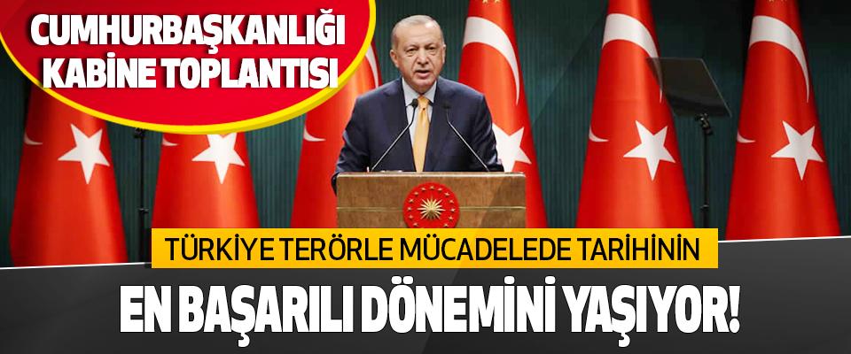 Türkiye Terörle Mücadelede Tarihinin En Başarılı Dönemini Yaşıyor!