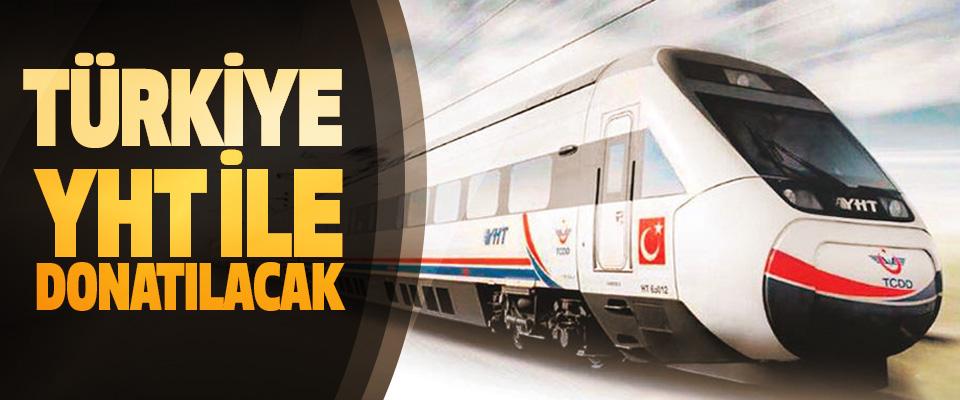 Türkiye Yüksek Hızlı Tren İle Donatılacak