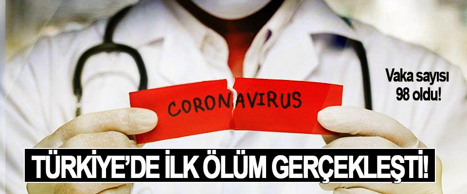 Türkiye'de ilk ölüm gerçekleşti!