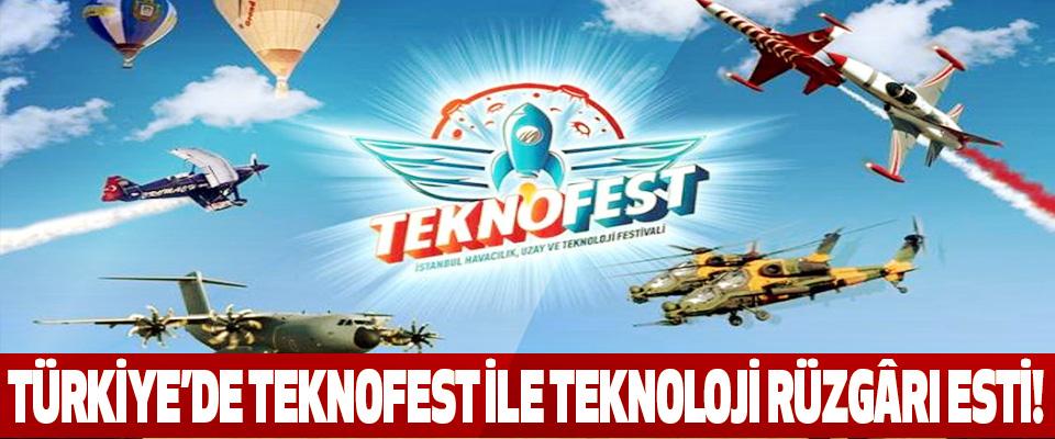 Türkiye'de teknofest ile teknoloji rüzgârı esti!