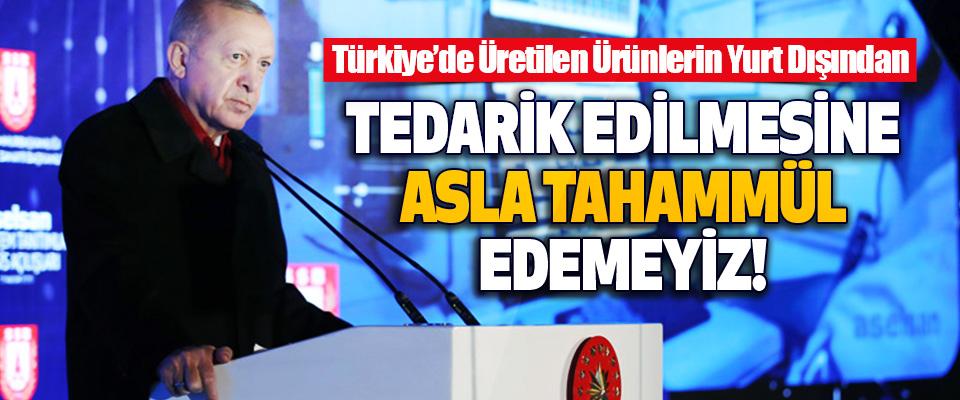 Türkiye'de Üretilen Ürünlerin Yurt Dışından Tedarik Edilmesine Asla Tahammül Edemeyiz!