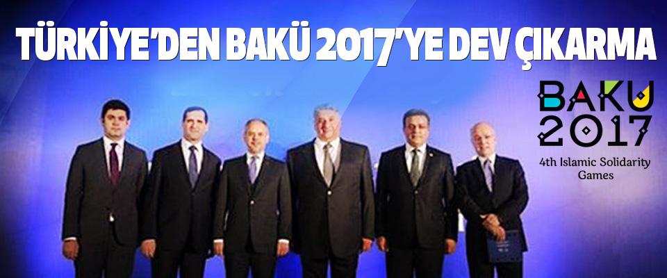 Türkiye'den Bakü 2017'ye Dev Çıkarma