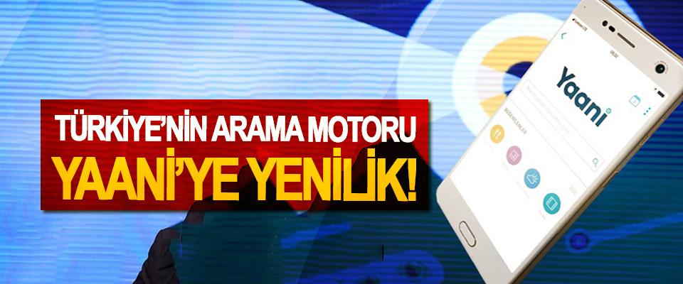 Türkiye'nin arama motoru yaani'ye yenilik!