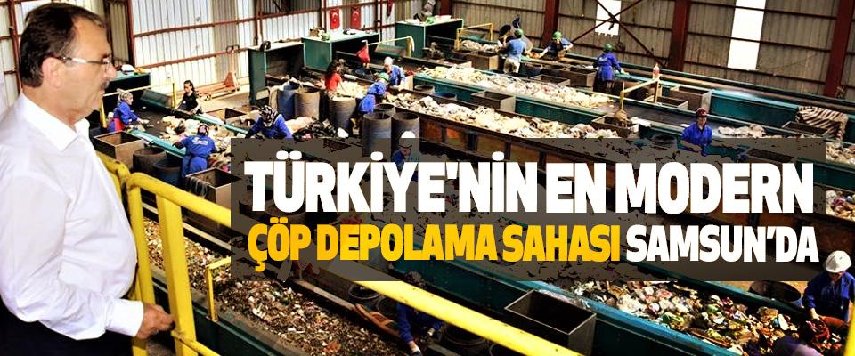 Türkiye'nin En Modern Çöp Depolama Sahası Samsun'da